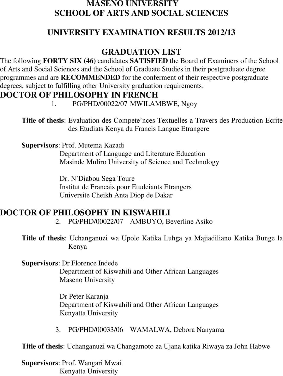 requirements. DOCTOR OF PHILOSOPHY IN FRENCH 1.