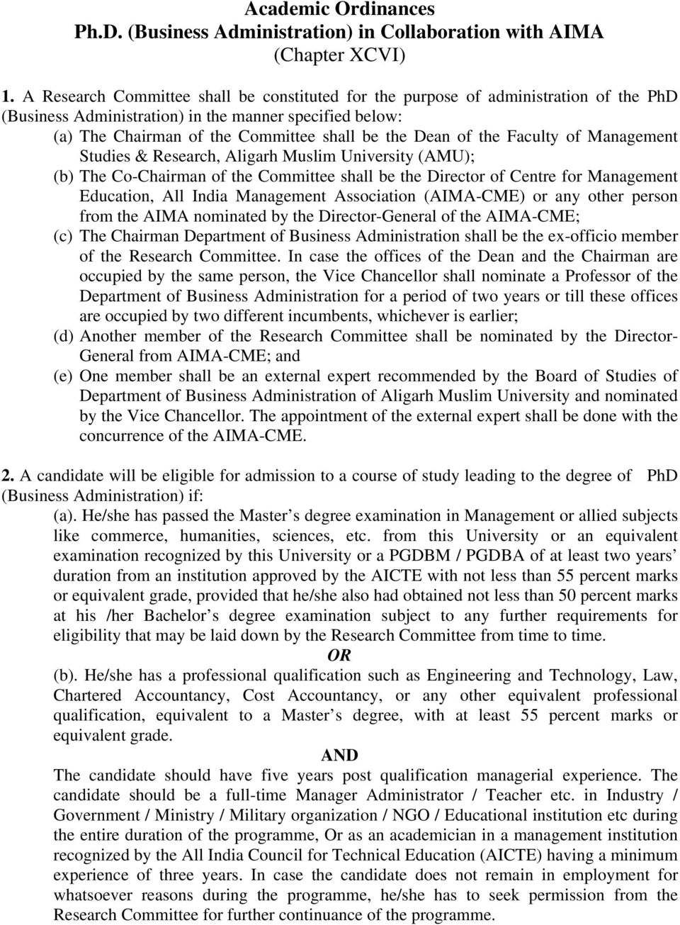the Faculty of Management Studies & Research, Aligarh Muslim University (AMU); (b) The Co-Chairman of the Committee shall be the Director of Centre for Management Education, All India Management
