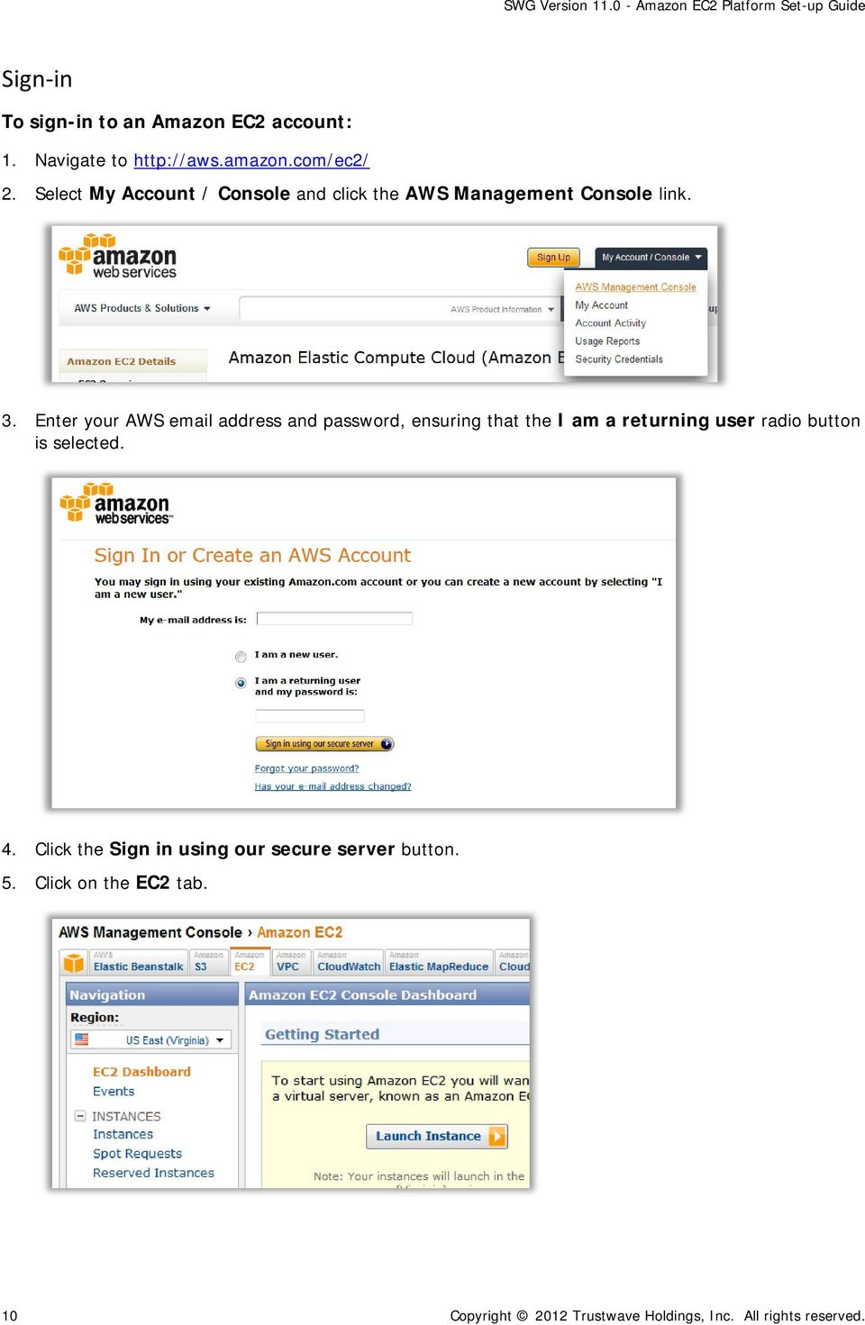 Enter your AWS email address and password, ensuring that the I am a returning user radio button is