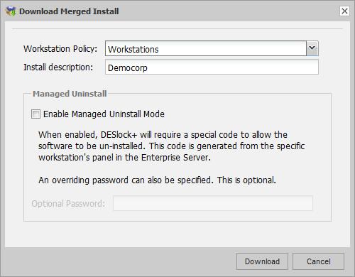 38 DESlock+ Enterprise Server Manual You can also select to enable a managed uninstall with an additional optional password which will prevent the user from removing DESlock+ from their system unless