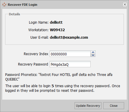 56 DESlock+ Enterprise Server Manual Make sure the Login Name, Workstation and Recovery Index matches, then supply the user with the Recovery Password.