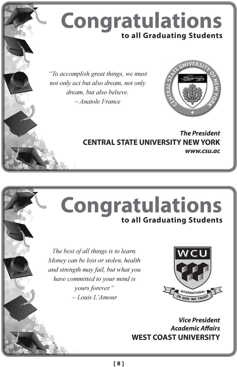 ac Congratulations The best of all things is to learn.