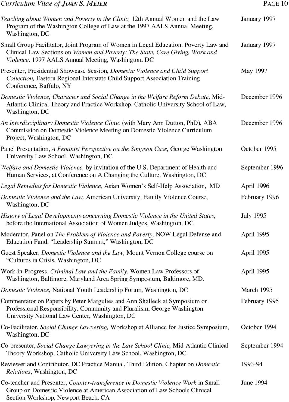 Program of Women in Legal Education, Poverty Law and Clinical Law Sections on Women and Poverty: The State, Care Giving, Work and Violence, 1997 AALS Annual Meeting, Presenter, Presidential Showcase