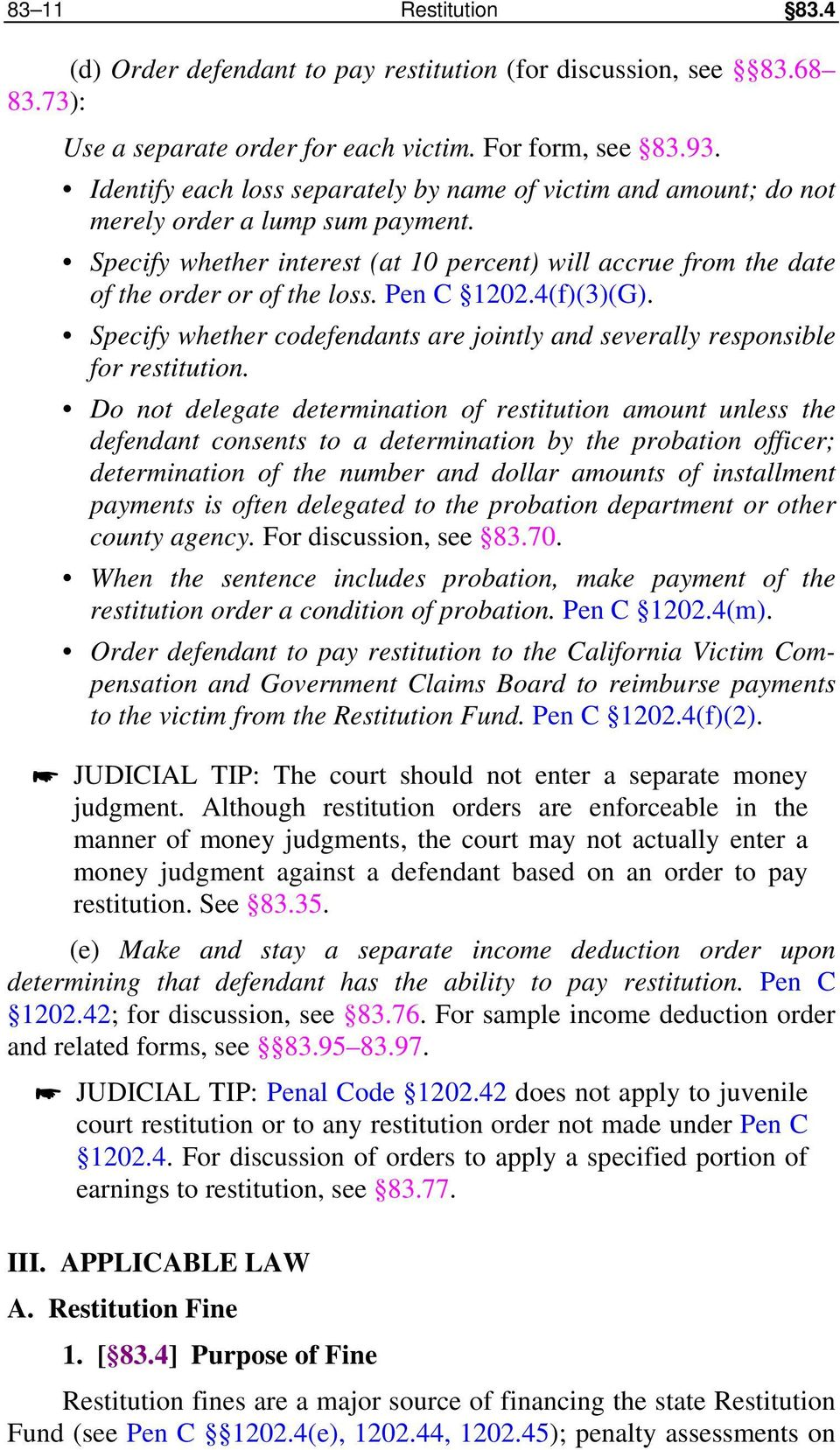 Pen C 1202.4(f)(3)(G). Specify whether codefendants are jointly and severally responsible for restitution.