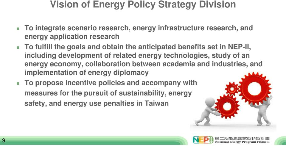 technologies, study of an energy economy, collaboration between academia and industries, and implementation of energy diplomacy To