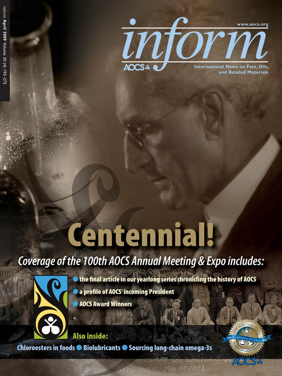 Coverage of the 100th AOCS Annual Meeting & Expo includes: the final article in our yearlong