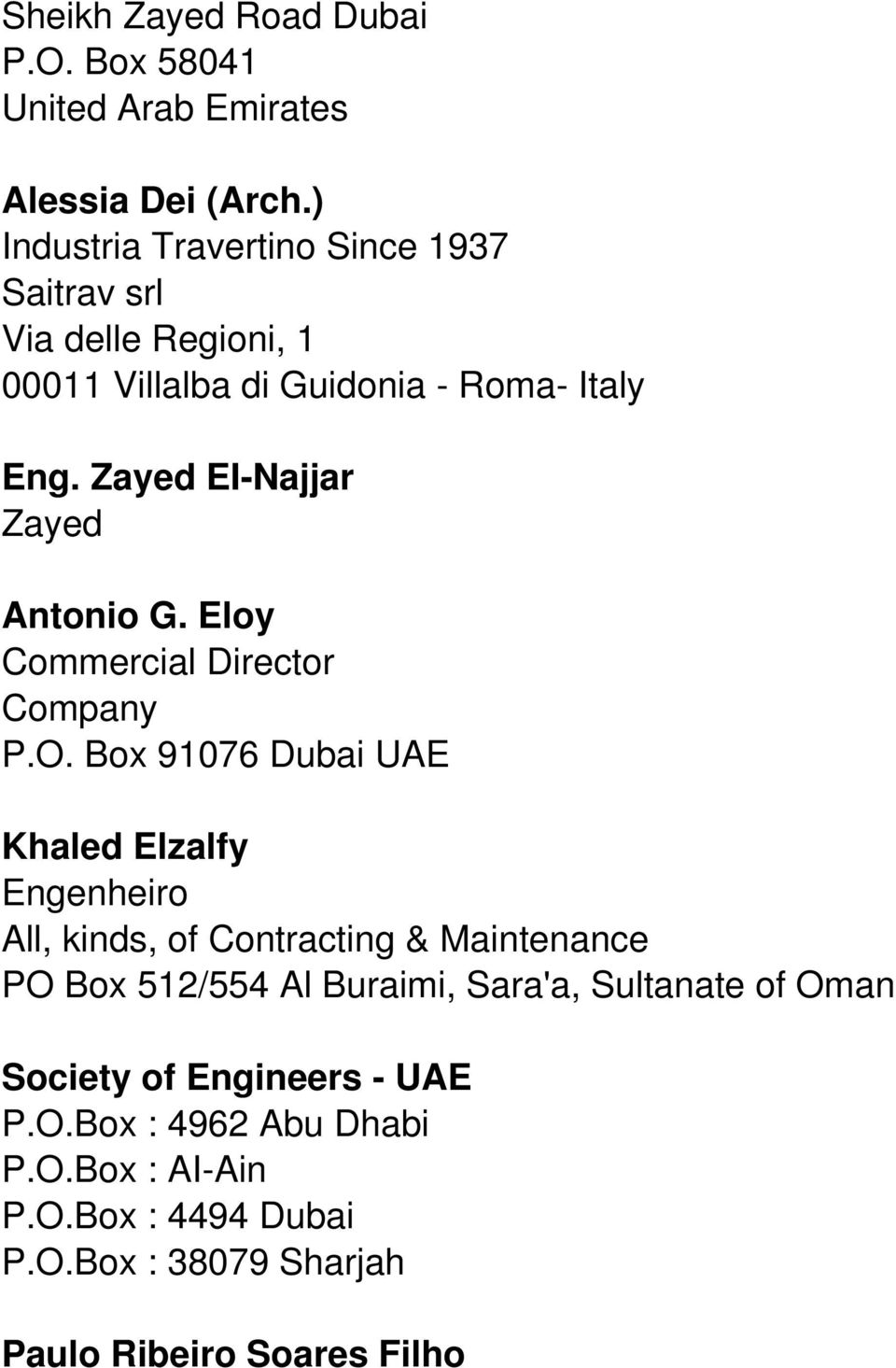 Zayed EI-Najjar Zayed Antonio G. Eloy Commercial Director Company P.O.