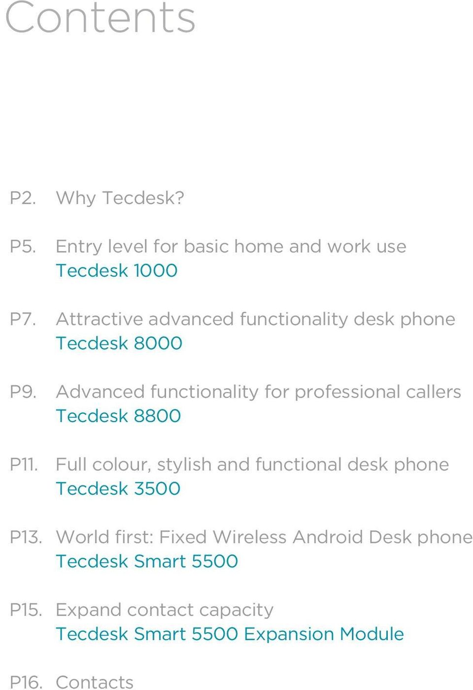 Advanced functionality for professional callers Tecdesk 8800 P11.