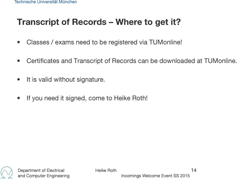 Certificates and Transcript of Records can be downloaded at