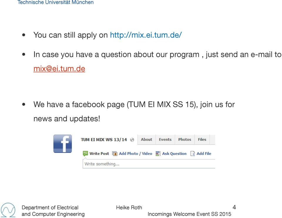 send an e-mail to mix@ei.tum.