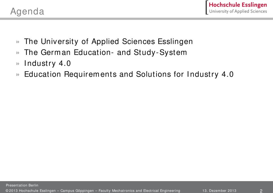 0» Education Requirements and Solutions for Industry 4.
