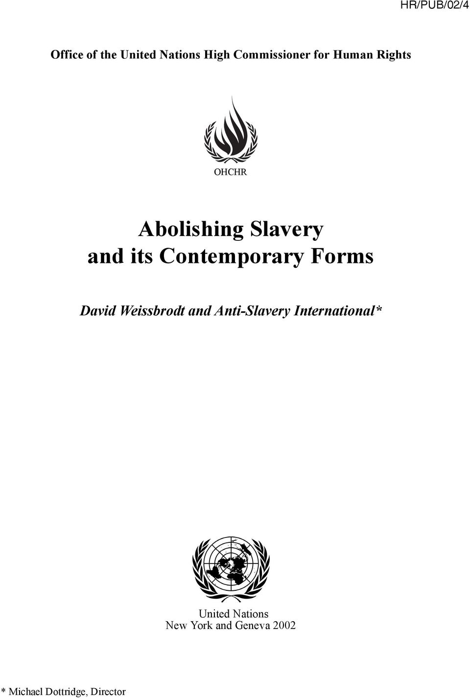 Contemporary Forms David Weissbrodt and Anti-Slavery