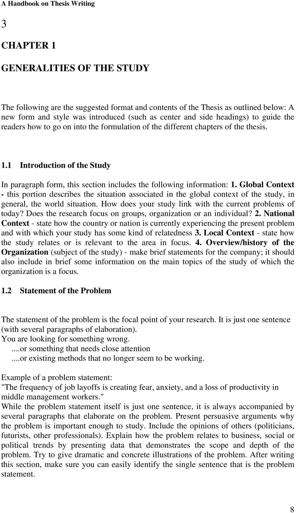 1 Introduction of the Study In paragraph form, this section includes the following information: 1.
