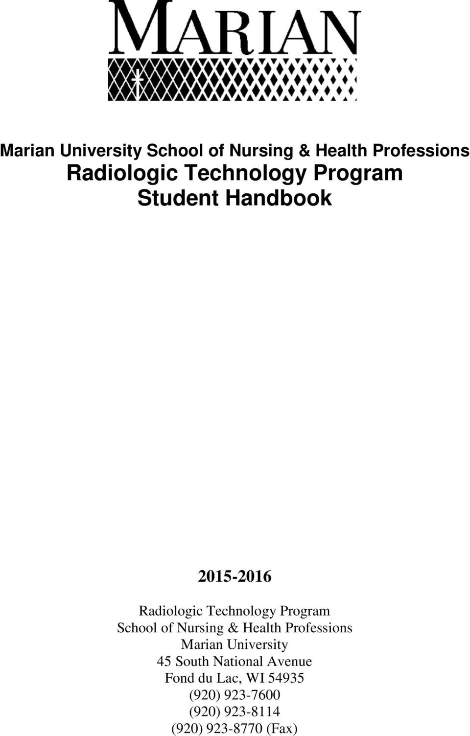 Program School of Nursing & Health Professions Marian University 45 South