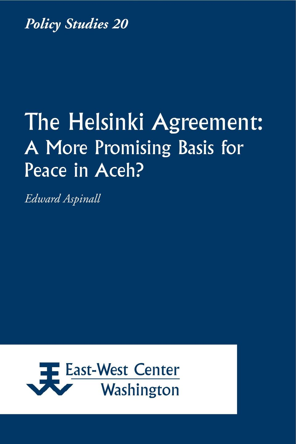 Basis for Peace in Aceh?