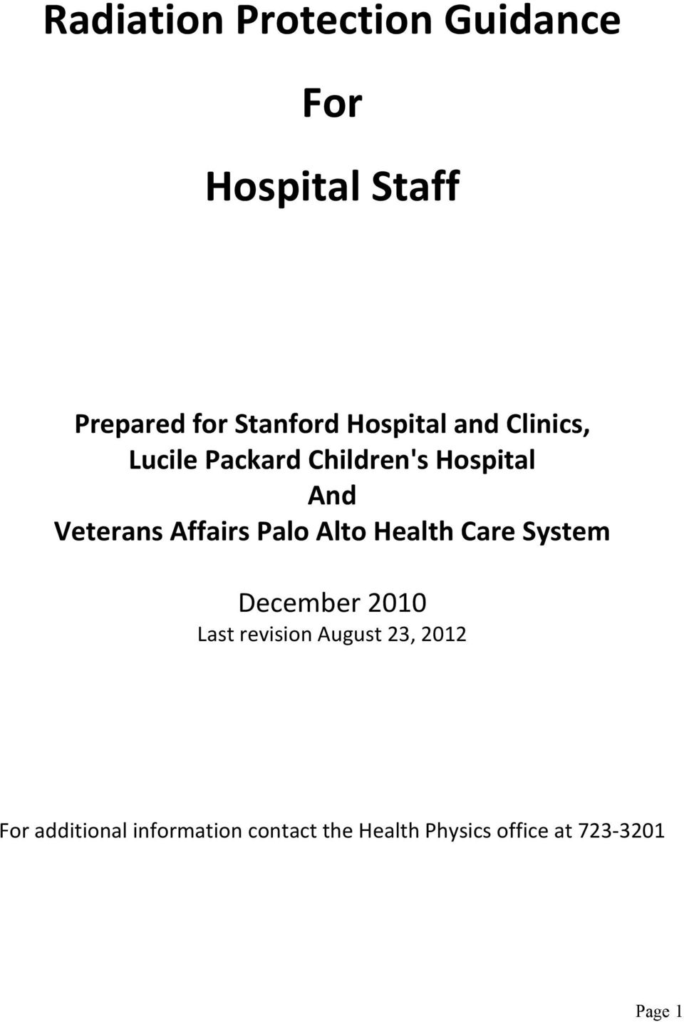 Affairs Palo Alto Health Care System December 2010 Last revision August 23,