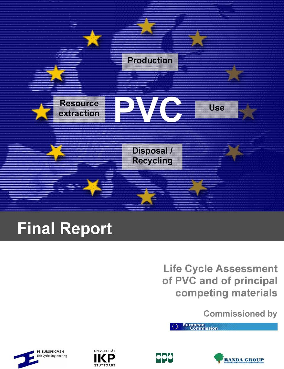 Cycle Assessment of PVC and of