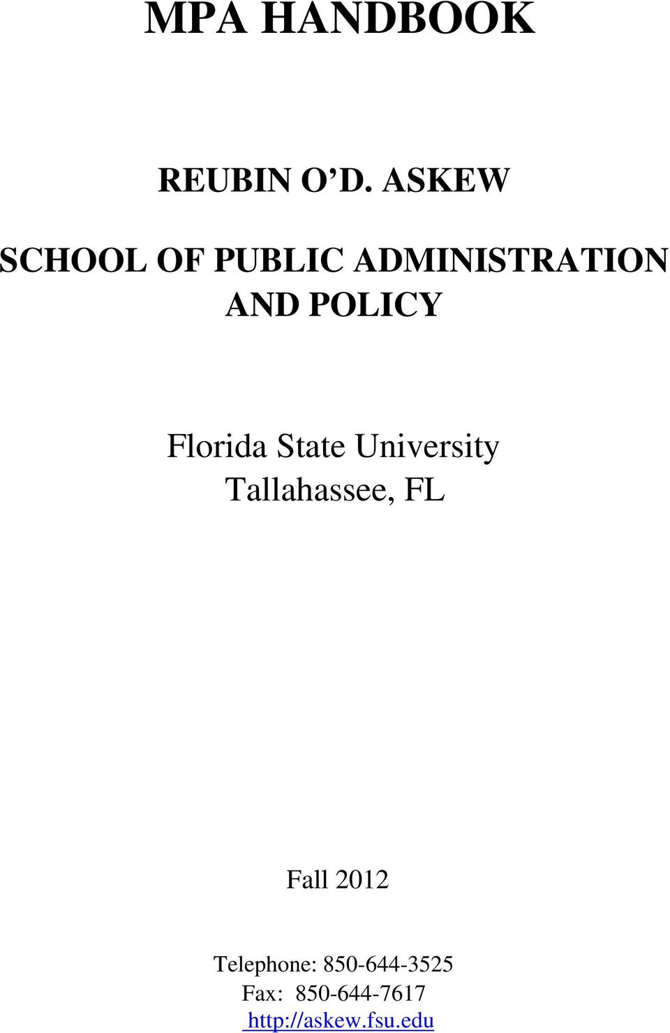POLICY Florida State University Tallahassee,