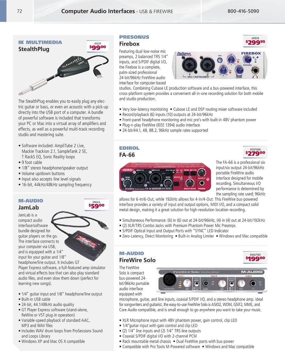 M-AUDIO JamLab #IKSP 99 00 #MAJL 59 00 JamLab is a compact audio interface/software bundle designed for guitar players on the go.