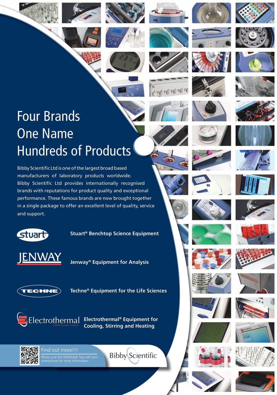 These famous brands are now brought together in a single package to offer an excellent level of quality, service and support.