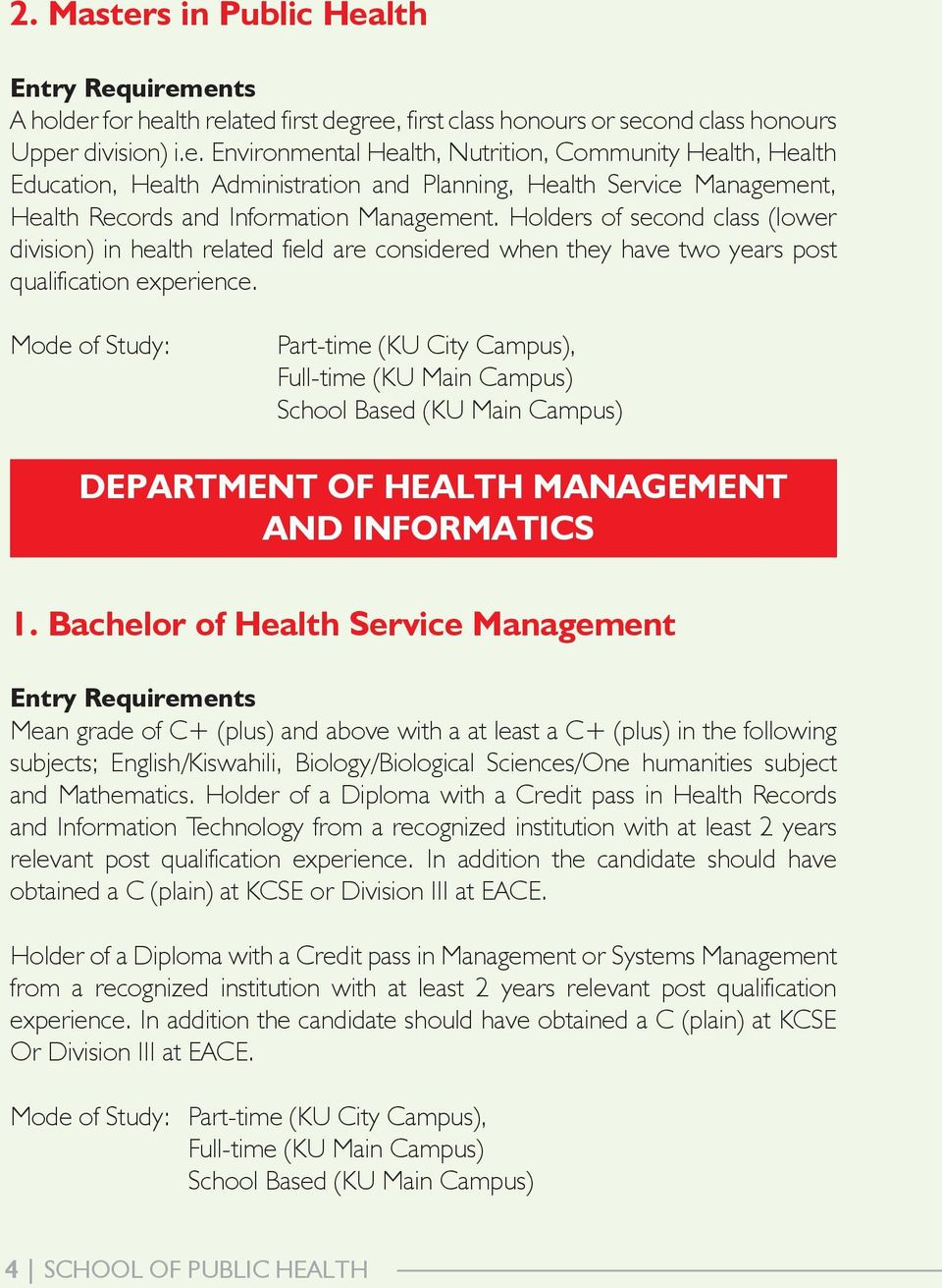 Mode of Study: Part-time (KU City Campus), DEPARTMENT OF HEALTH MANAGEMENT AND INFORMATICS 1.