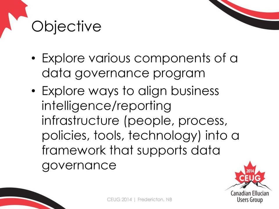 intelligence/reporting infrastructure (people, process,