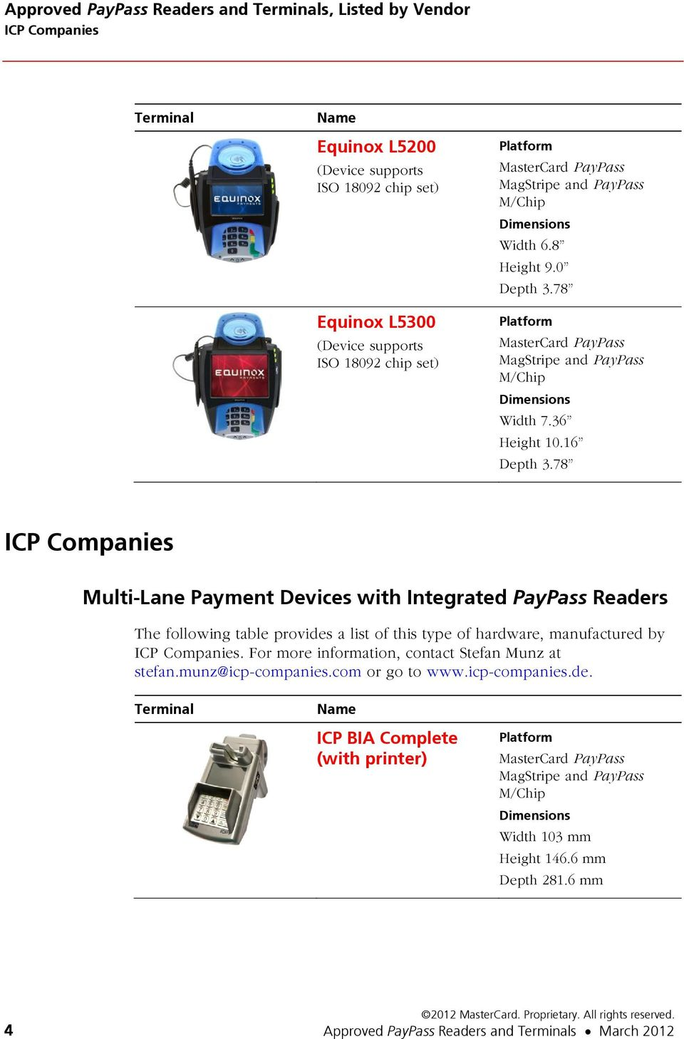 78 ICP Companies Multi-Lane Payment Devices with Integrated PayPass Readers ICP Companies.