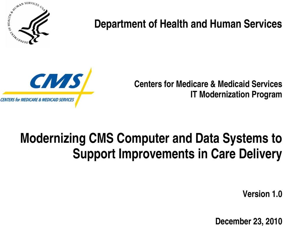 Modernizing CMS Computer and Data Systems to Support