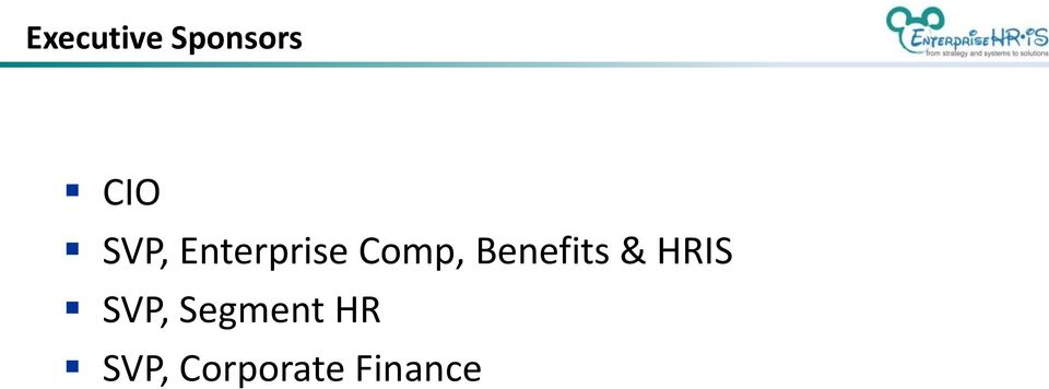 Benefits & HRIS SVP,