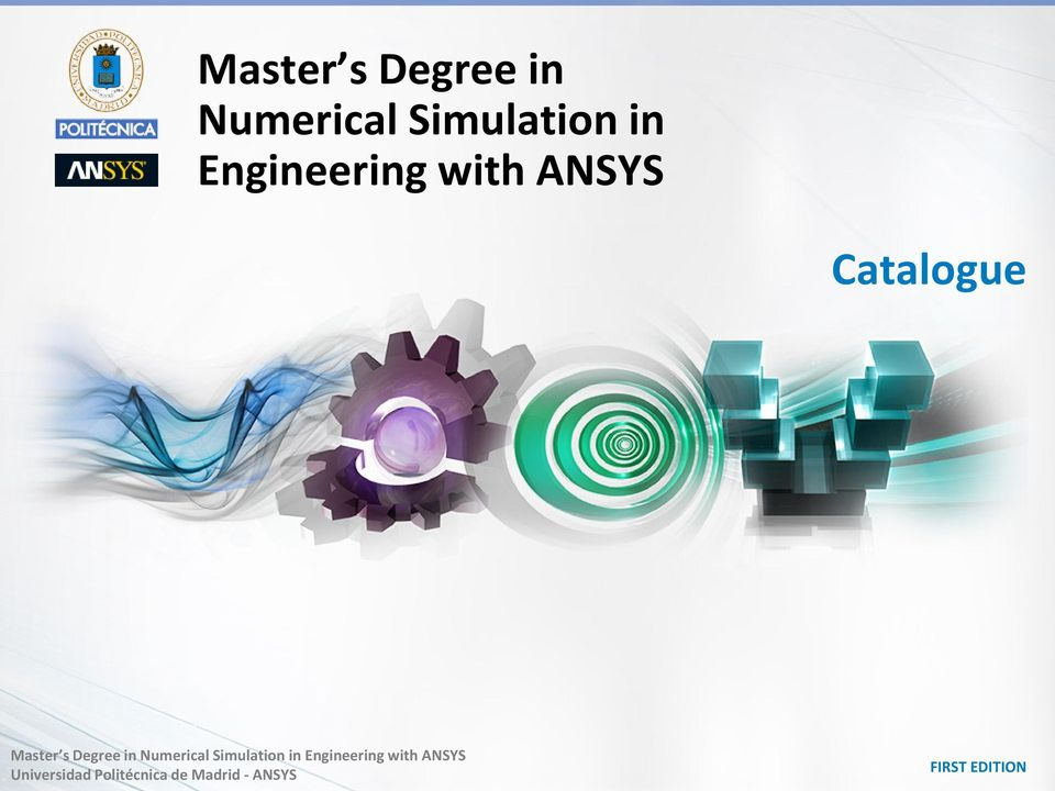 Numerical Simulation in Engineering with ANSYS