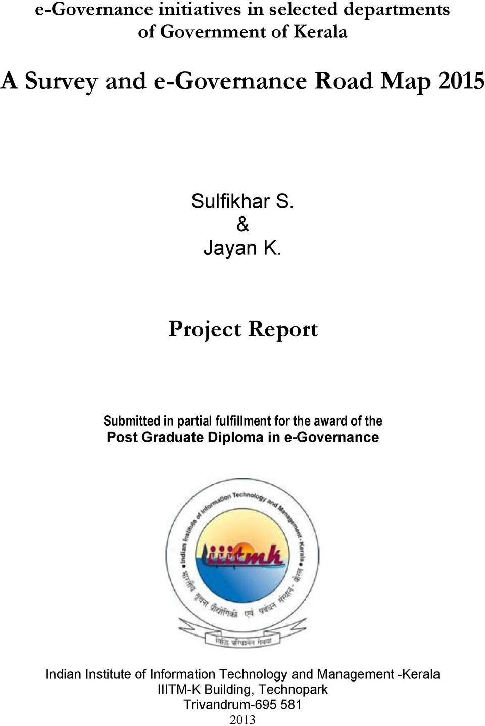 Project Report Submitted in partial fulfillment for the award of the Post Graduate Diploma