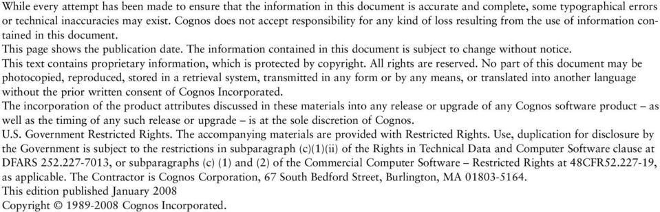 The information contained in this document is subject to change without notice. This text contains proprietary information, which is protected by copyright. All rights are reserved.