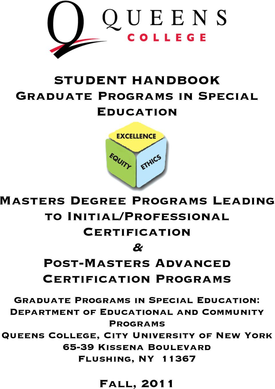Graduate Programs in Special Education: Department of Educational and Community Programs