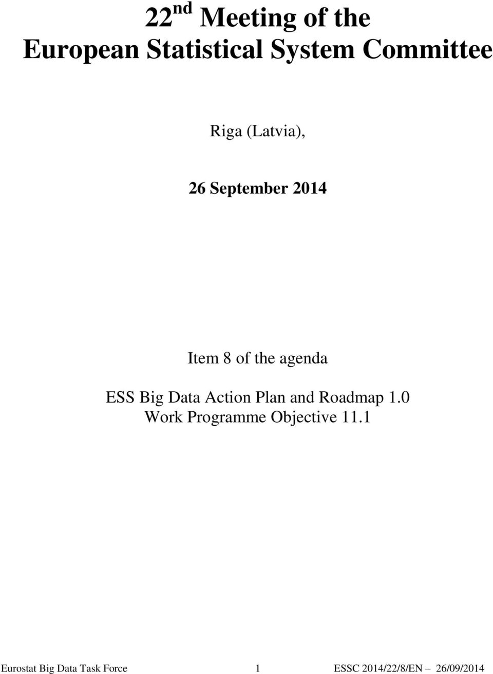 Big Data Action Plan and Roadmap 1.