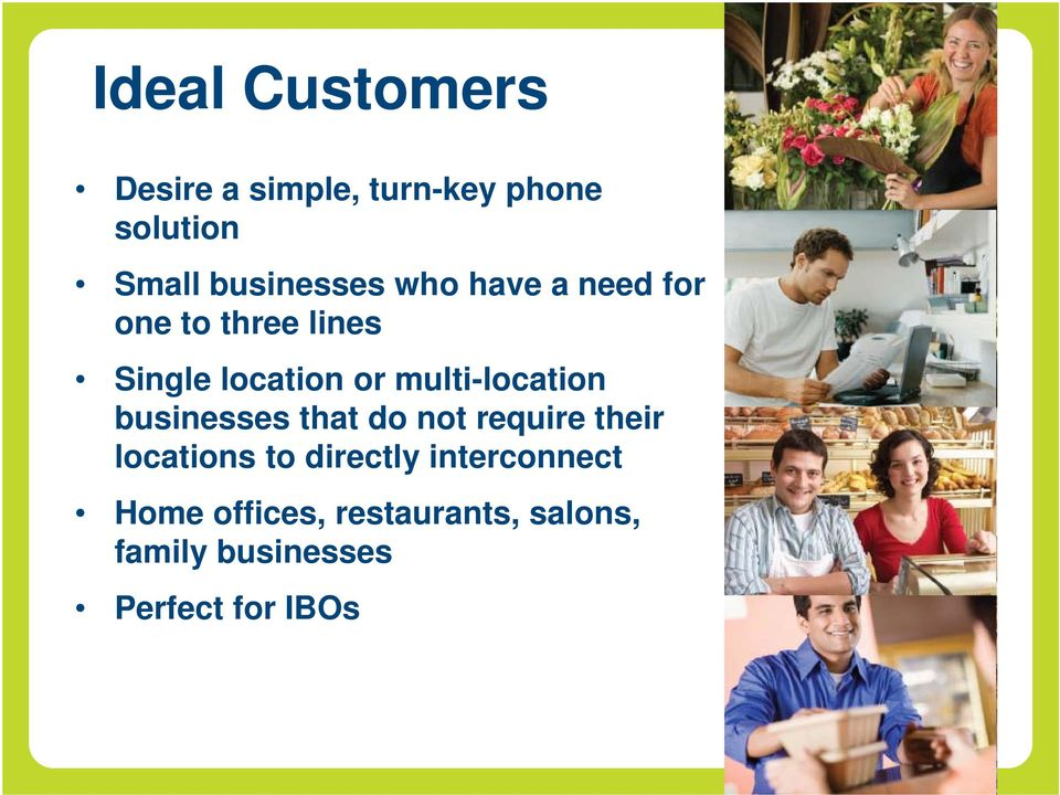 multi-location businesses that do not require their locations to