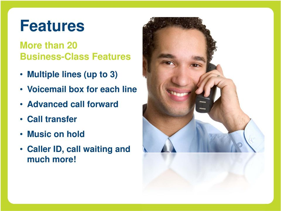each line Advanced call forward Call transfer