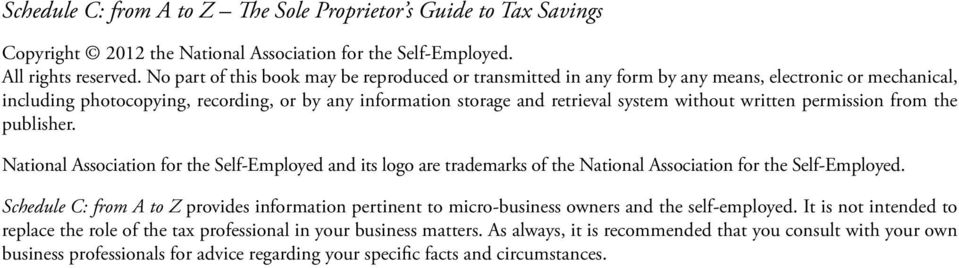 written permission from the publisher. National Association for the Self-Employed and its logo are trademarks of the National Association for the Self-Employed.
