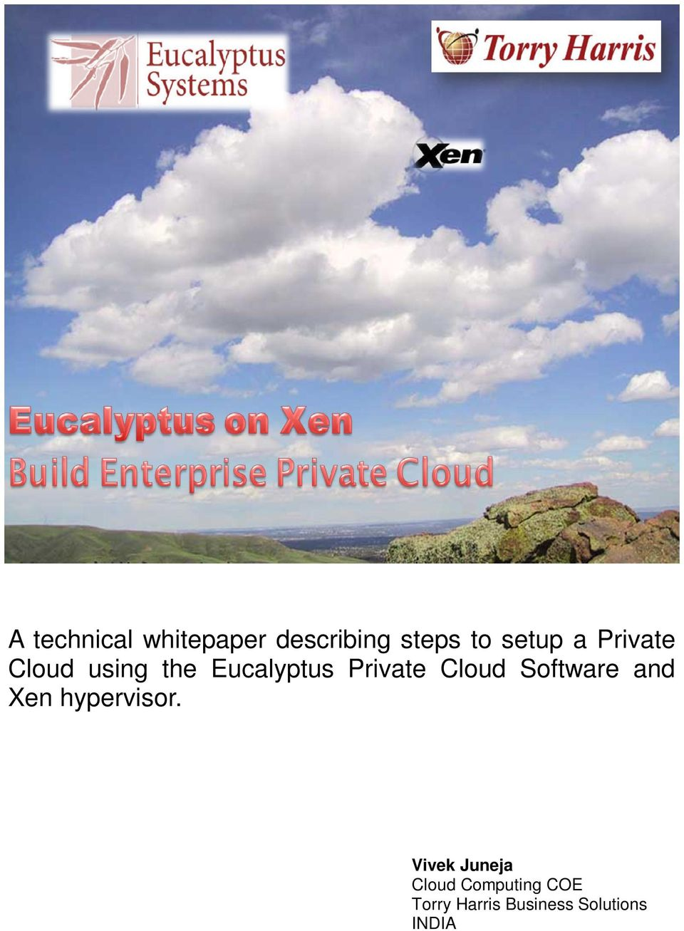Cloud Software and Xen hypervisor.
