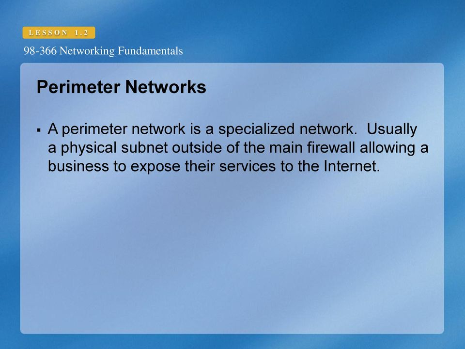 specialized network.