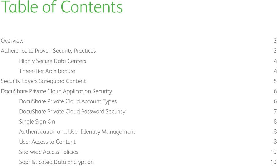 Private Cloud Account Types 6 DocuShare Private Cloud Password Security 7 Single Sign-On 8 Authentication and