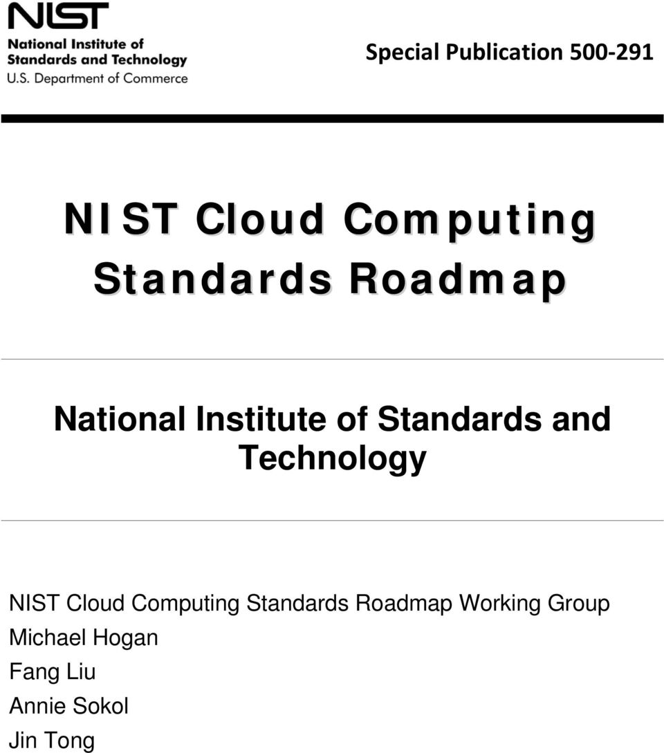 and Technology NIST Cloud Computing Standards
