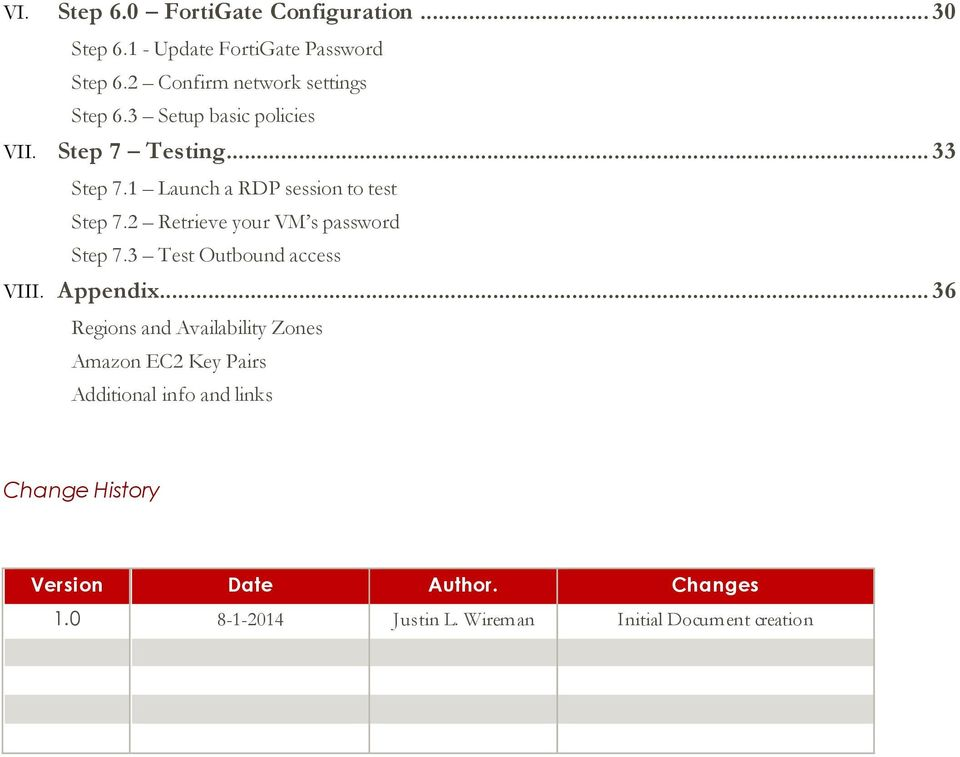 1 Launch a RDP session to test Step 7.2 Retrieve your VM s password Step 7.3 Test Outbound access VIII. Appendix.