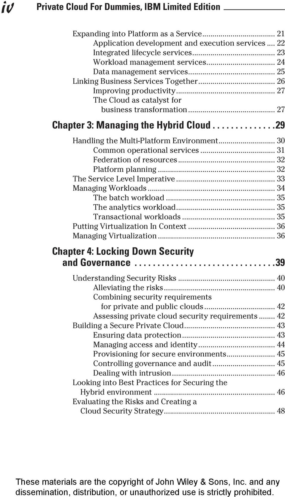 .. 27 Chapter 3: Managing the Hybrid Cloud... 29 Handling the Multi-Platform Environment... 30 Common operational services... 31 Federation of resources... 32 Platform planning.