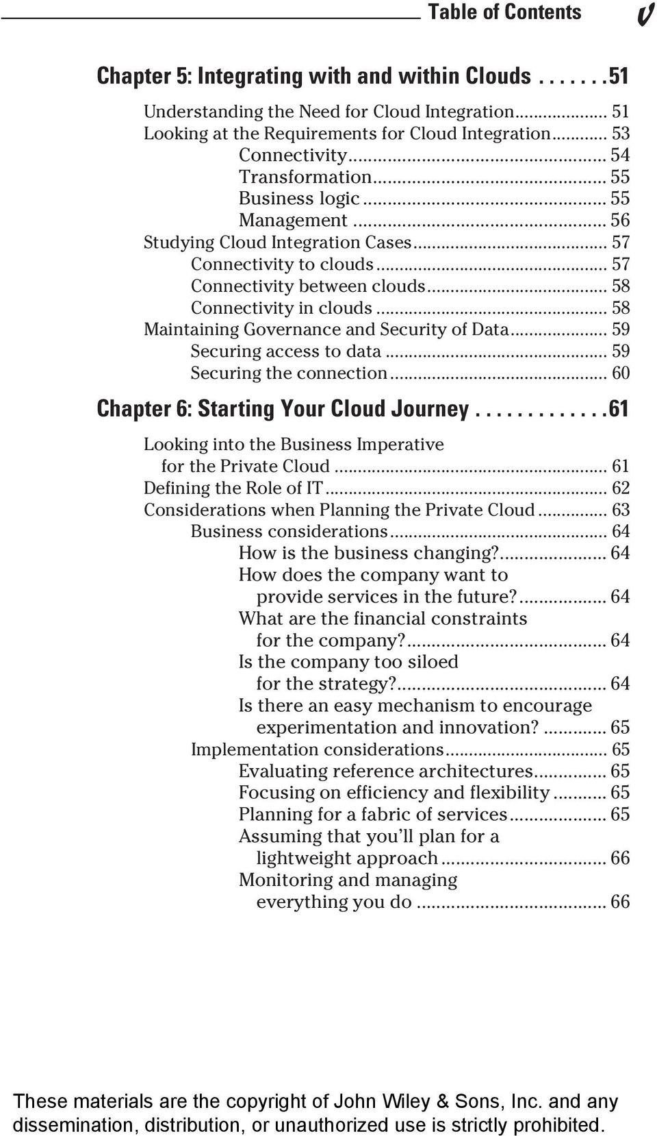 .. 58 Maintaining Governance and Security of Data... 59 Securing access to data... 59 Securing the connection... 60 Chapter 6: Starting Your Cloud Journey.