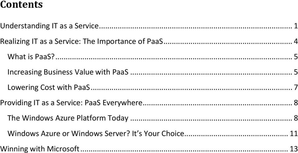 ... 5 Increasing Business Value with PaaS... 5 Lowering Cost with PaaS.