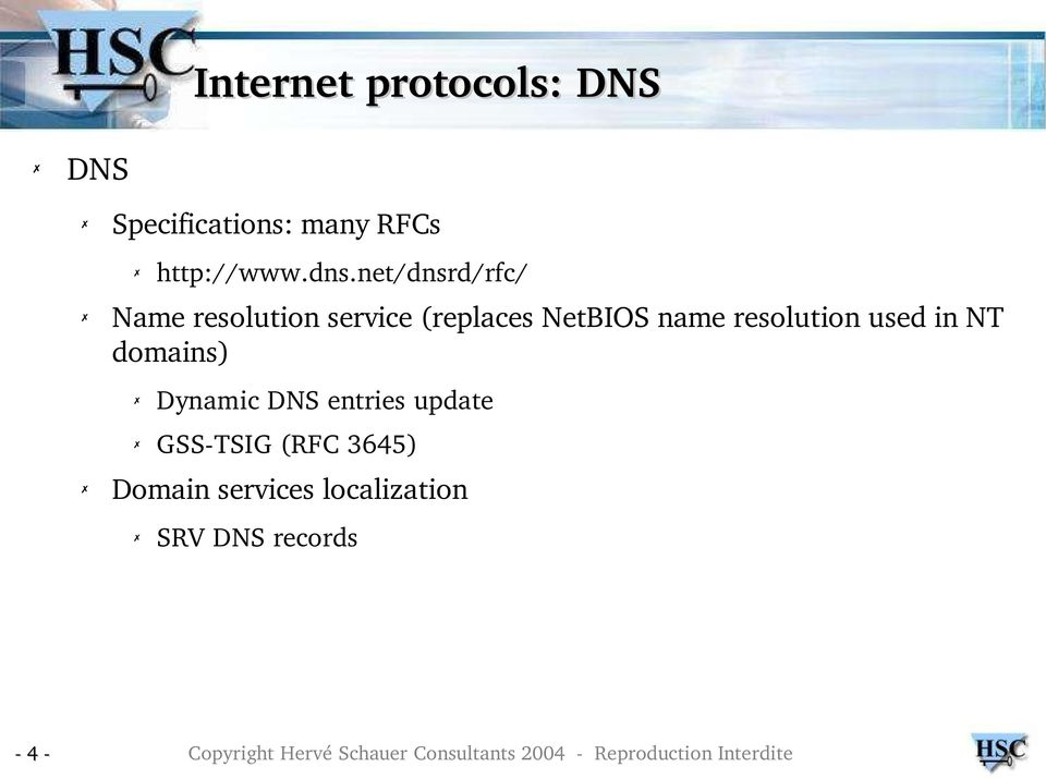 net/dnsrd/rfc/ Name resolution service (replaces NetBIOS name