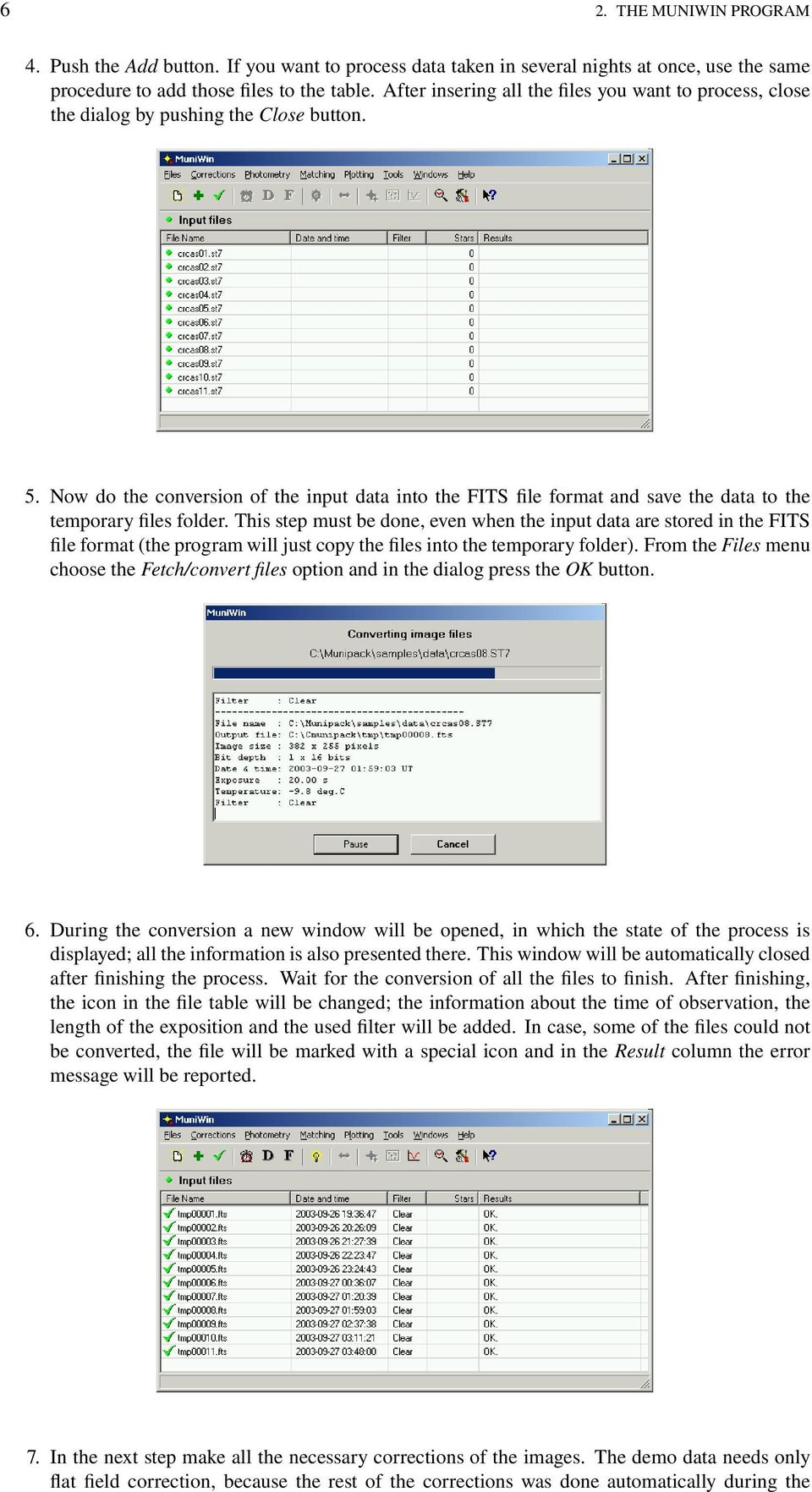Now do the conversion of the input data into the FITS file format and save the data to the temporary files folder.