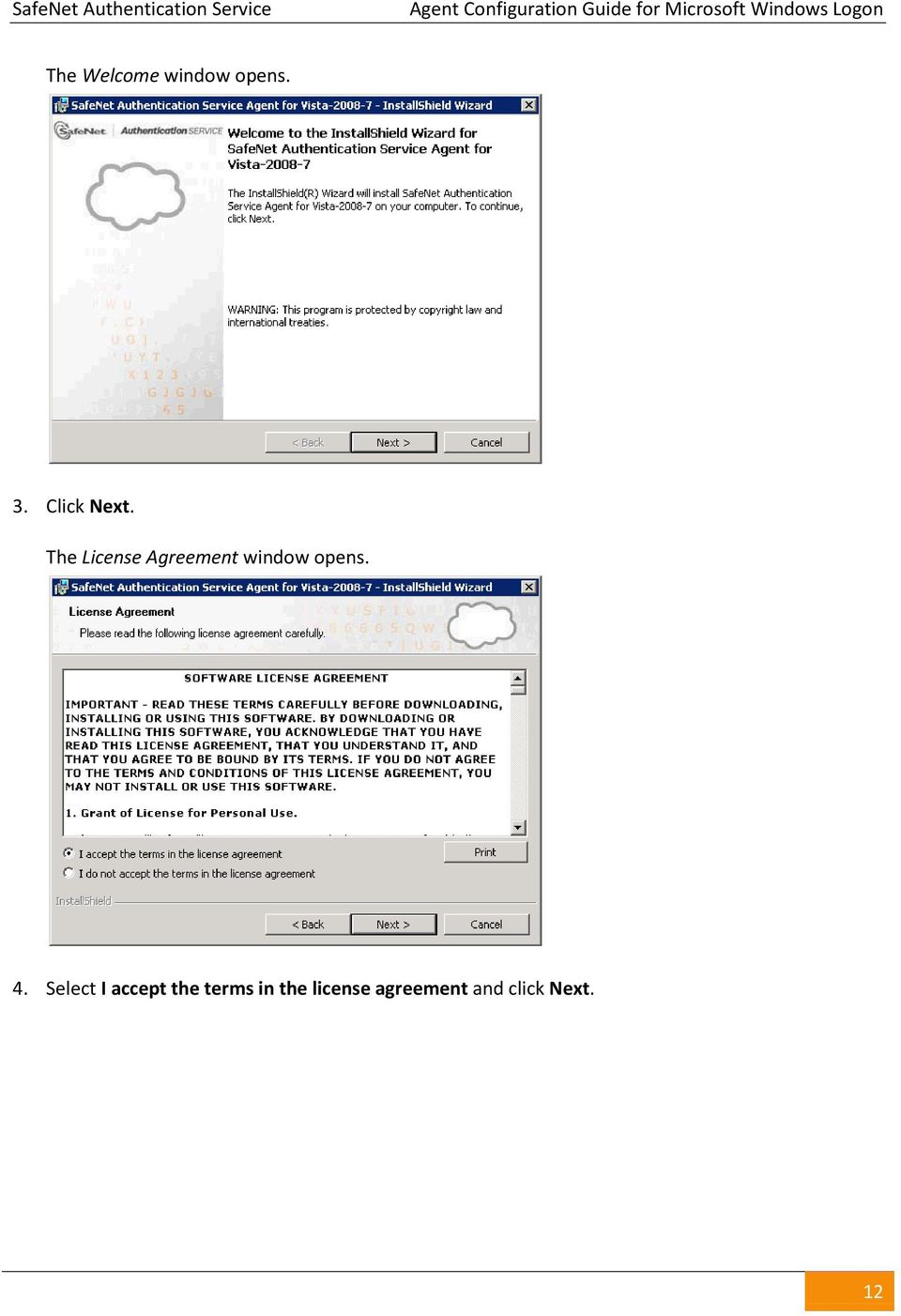 The License Agreement window opens. 4.