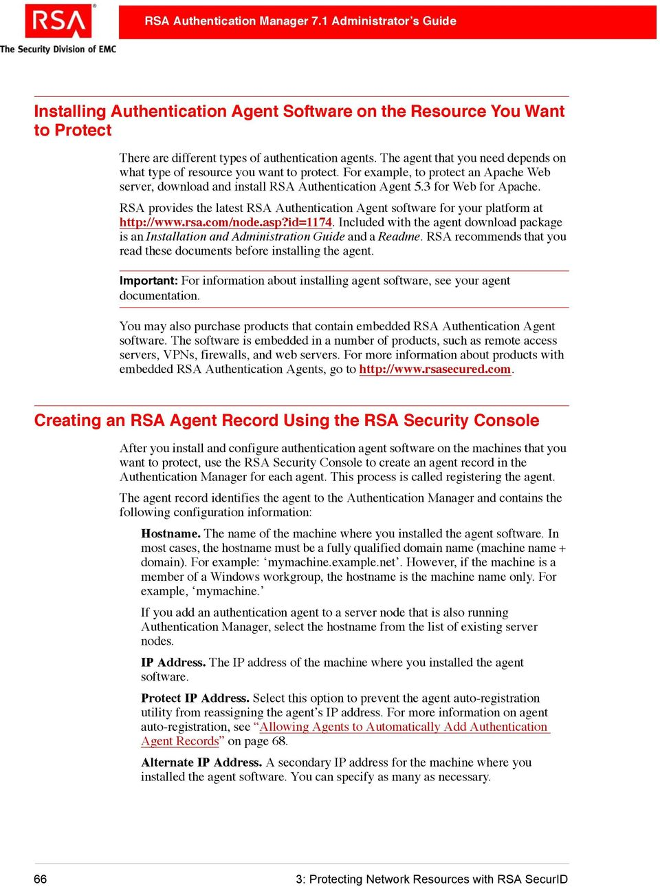 RSA provides the latest RSA Authentication Agent software for your platform at http://www.rsa.com/node.asp?id=1174.