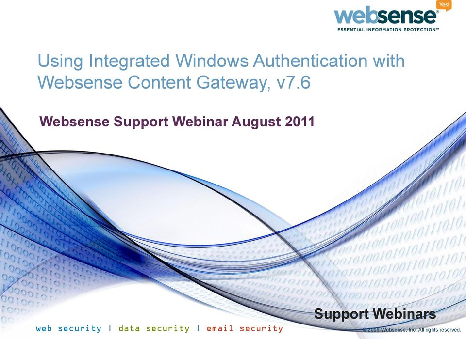 6 Websense Support Webinar August 2011 web security